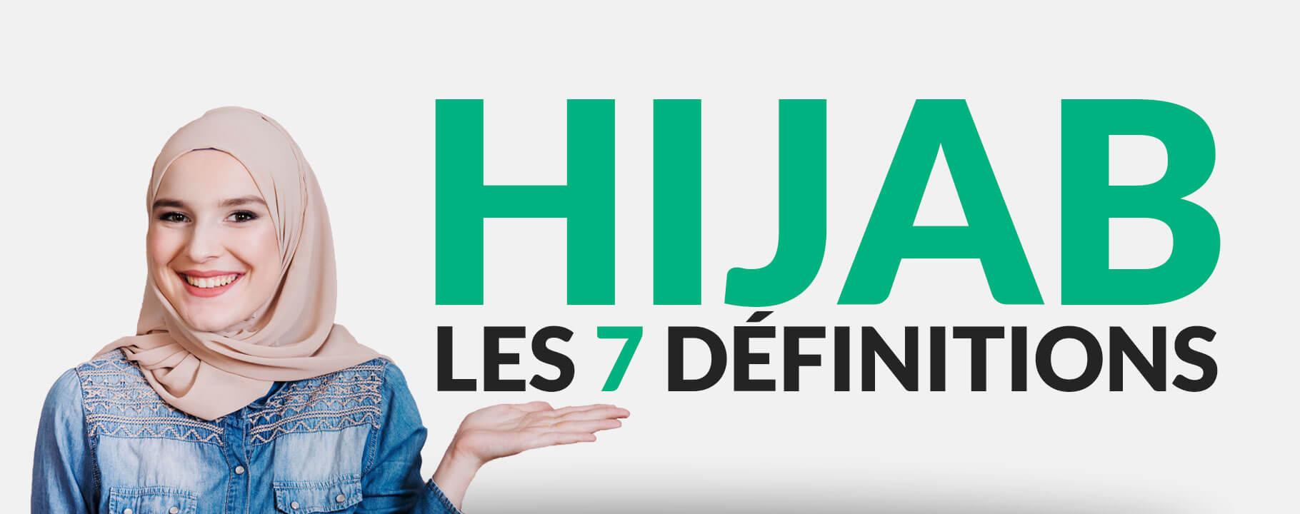 7 définitions du Hijab (Voile islamique)